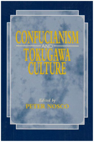 Confucianism and Tokugawa Culture.: Nosco, Peter (ed.)