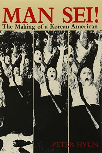 9780824818661: Man Sei!: The Making of a Korean American (Kolowalu Book)