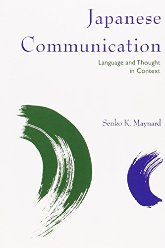 9780824818784: Japanese Communication: Language and Thought in Context