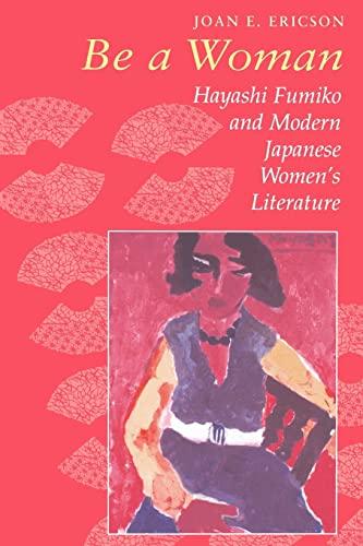 Ericson: Be a Woman: Ericson, Joan E.; Hayashi, Fumiko