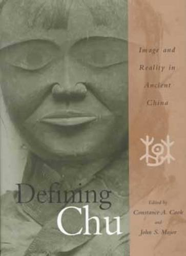9780824818852: Defining Chu: Image and Reality in Ancient China