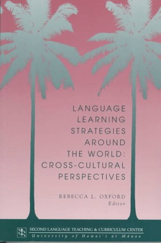 9780824819101: Language Learning Strategies Around the World: Cross Cultural Perspectives (Technical Report)
