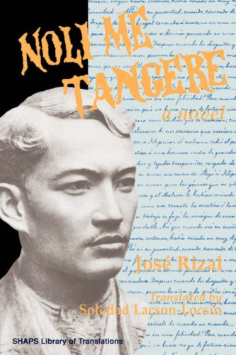 9780824819170: Noli Me Tangere (SHAPS Library of Translations)