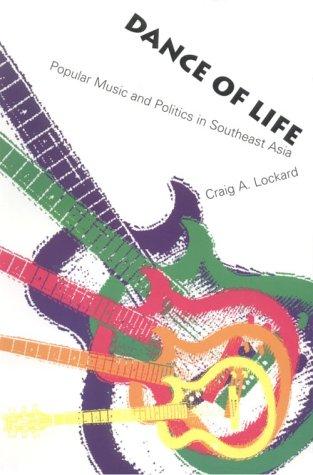 Dance of Life : Popular Music and: Craig A. Lockard