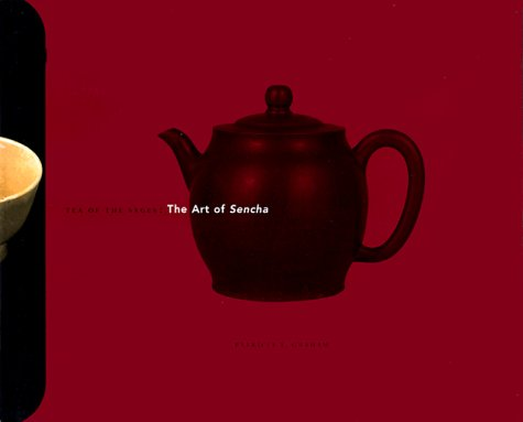 9780824819422: Tea of the Sages: The Art of Sencha