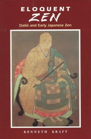9780824819521: Eloquent Zen: Daito and Early Japanese Zen