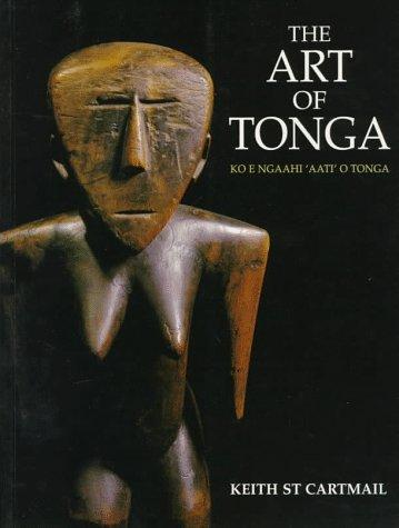 9780824819729: The Art of Tonga: Ko E Ngaahi'Aati'O Tonga