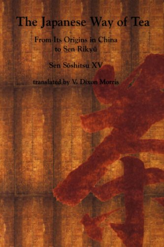 9780824819903: The Japanese Way of Tea: From Its Origins in China to Sen Rikyu
