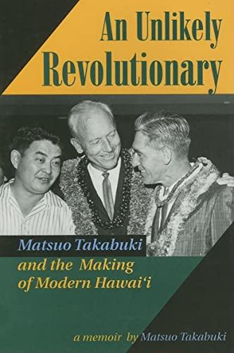 An Unlikely Revolutionary: Matsuo Takabuki and the Making of Modern: Matsuo Takabuki