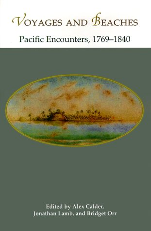 9780824820398: Voyages and Beaches: Pacific Encounters, 1769-1840