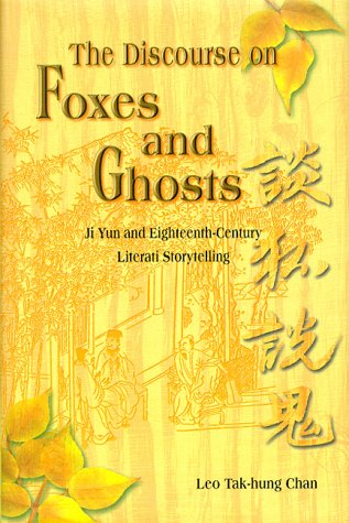 9780824820510: The Discourse on Foxes and Ghosts: Ji Yun and Eighteenth-Century Literati Storytelling