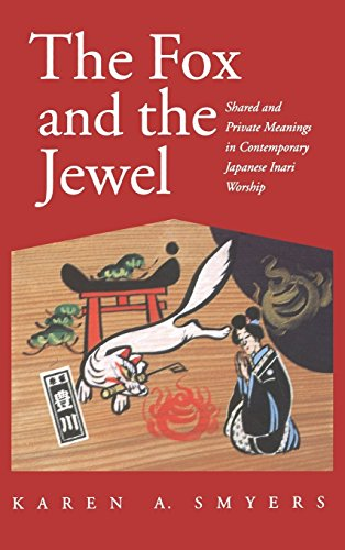 9780824820589: The Fox and the Jewel: Shared and Private Meanings in Contemporary Japanese Inari Worship