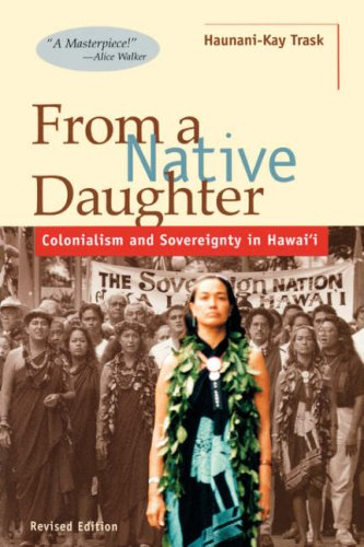 9780824820596: From a Native Daughter: Colonialism and Sovereignty in Hawaii (Revised Edition) (Latitude 20 Books)