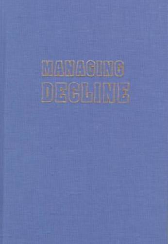 Managing decline : Japan's coal industry restructuring and community response.: Culter, ...