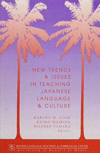 New Trends & Issues in Teaching Japanese: Kyoko Kijirida; Mildred