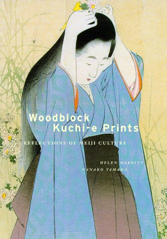 9780824820732: Woodblock Kuchi-e Prints: Reflections of Meiji Culture