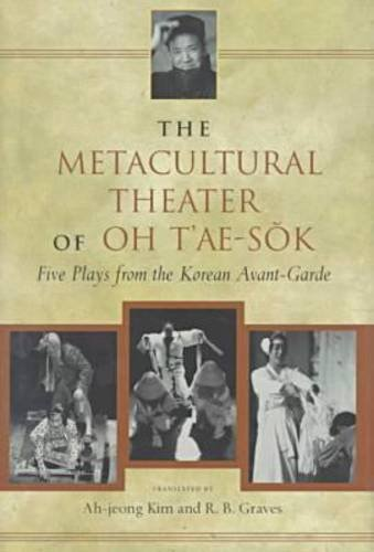 9780824820992: The Metacultural Theater of Oh T'ae-sok