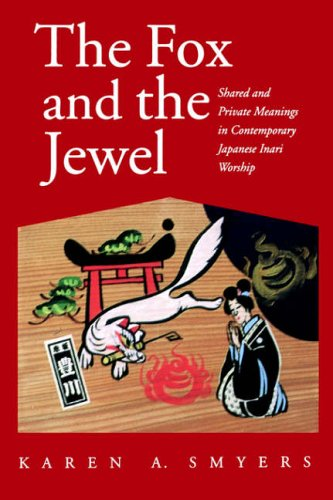 9780824821029: The Fox and the Jewel: Shared and Private Meanings in Contemporary Japanese Inari Worship