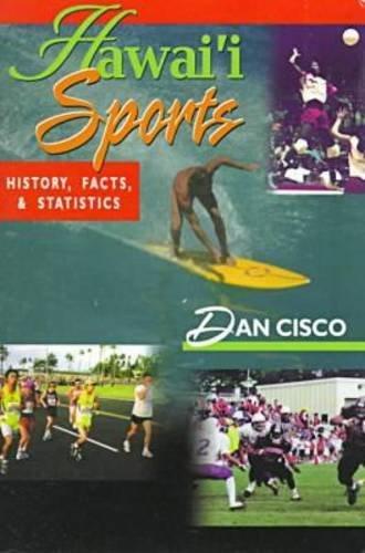Hawai'I Sports History, Facts, and Statistics: Cisco, Dan