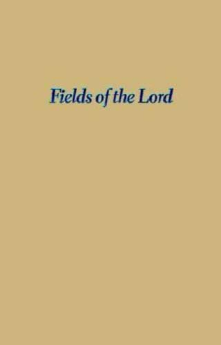 9780824821715: Fields of the Lord: Animism, Christian Minorities, and State Development