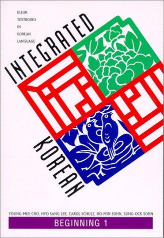 9780824821746: Integrated Korean: Beginning Level 1 Textbook (KLEAR Textbooks in Korean