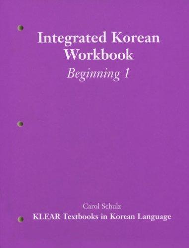 9780824821753: Integrated Korean Workbook: Beginning Level 1