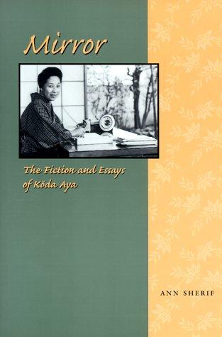 9780824821814: Mirror: The Fiction and Essays of Koda Aya