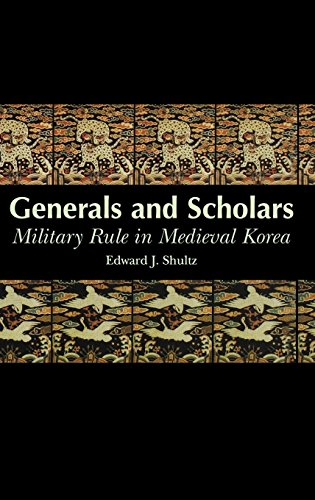 9780824821883: Generals and Scholars: Military Rule in Medieval Korea