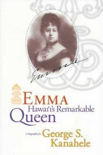 9780824822408: Emma: Hawaii's Remarkable Queen