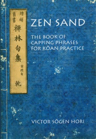 9780824822842: Zen Sand: The Book of Capping Phrases for Koan Practice (Nanzan Library of Asian Religion and Culture) (Multilingual Edition)