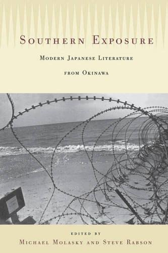 9780824823009: Southern Exposure: Modern Japanese Literature from Okinawa: Southern Exposure Paper