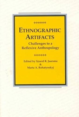 9780824823023: Ethnographic Artifacts: Challenges to a Reflective Anthropology