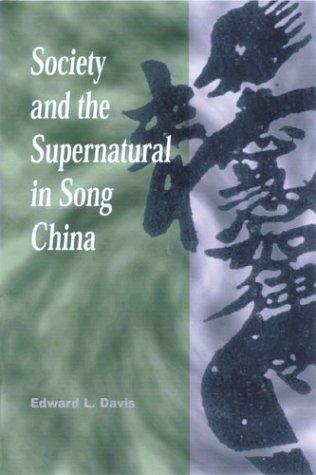 Society and the Supernatural in Song China: Davis, Edward L.
