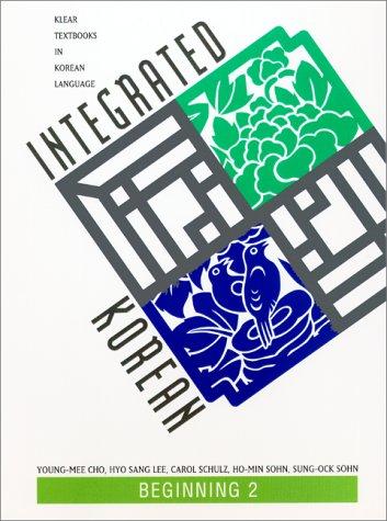 9780824823436: Integrated Korean: Beginning 2 (Klear Textbooks in Korean Language)