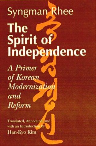 9780824823498: The Spirit of Independence: A Primer of Korean Modernization and Reform