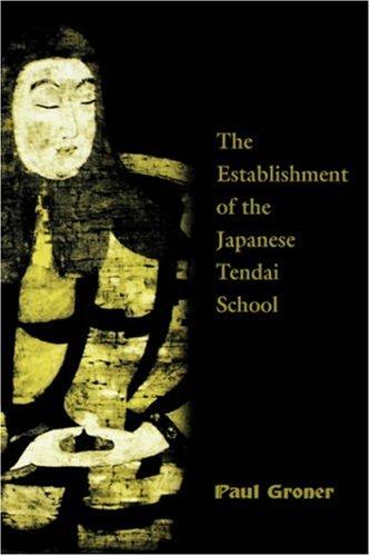 9780824823719: Saicho : The Establishment of the Japanese Tendai School