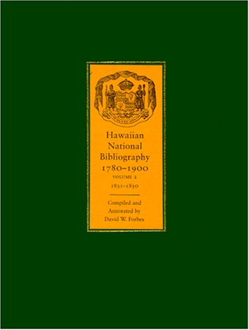 9780824823795: Hawaiian National Bibliography, 1780-1900: Volume 2:1831-1850
