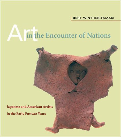9780824824006: Art in the Encounter of Nations: Japanese and American Artists in the Early Postwar Years