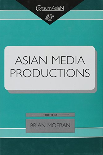 9780824824372: Asian Media Productions (Consumasian Book Series)