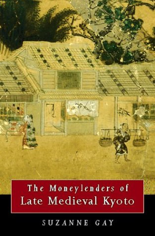 9780824824617: The Moneylenders of Late Medieval Kyoto