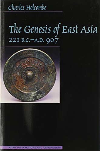 9780824824655: The Genesis of East Asia, 221 B.C.-A.D. 907 (Asian Interactions and Comparisons)