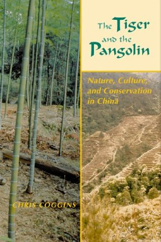 9780824825065: The Tiger and the Pangolin: Nature, Culture, and Conservation in China