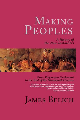 9780824825171: Making Peoples: A History of the New Zealanders from Polynesian Settlement to the End of the Nineteenth Century