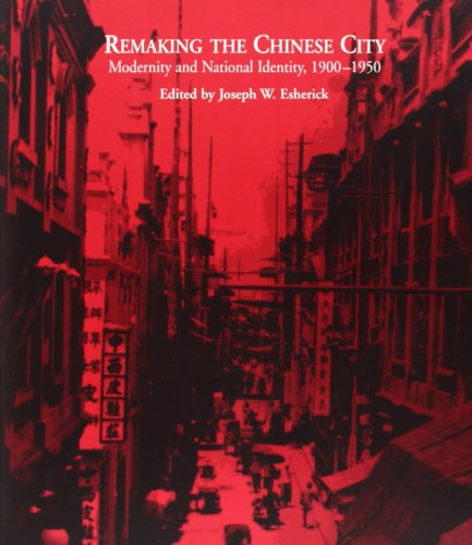 Remaking the Chinese City