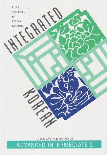 9780824825263: Integrated Korean: Advanced Intermediate 2 (KLEAR Textbooks in Korean Language)