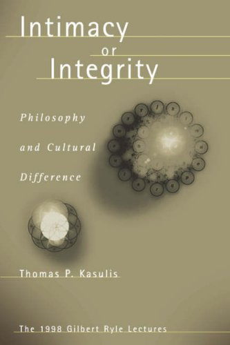9780824825591: Intimacy or Integrity: Philosophy and Cultural Difference