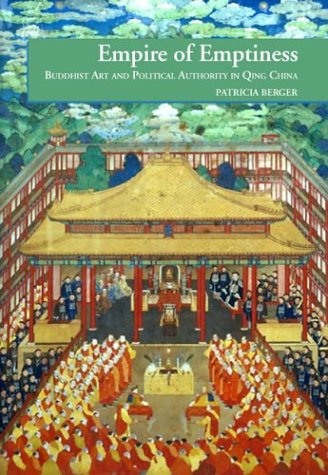 9780824825638: Empire of Emptiness: Buddhist Art and Political Authority in Qing China