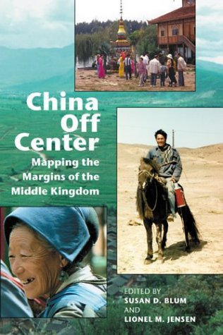 9780824825775: China Off Center: Mapping the Margins of the Middle Kingdom