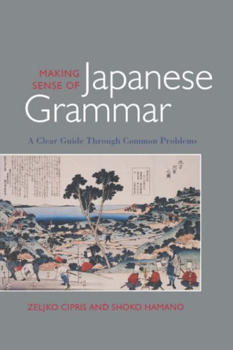 Making Sense of Japanese Grammar (Paper): Zelijko Cipris