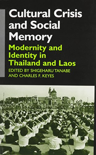 9780824826031: Cultural Crisis and Social Memory: Modernity and Identity in Thailand and Laos (Anthropology of Asia Series)